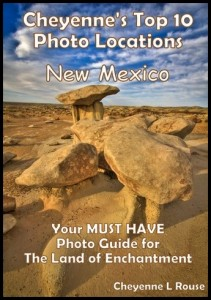 Cheyenne's Top 10 Photo Locations Guidebook - New Mexico